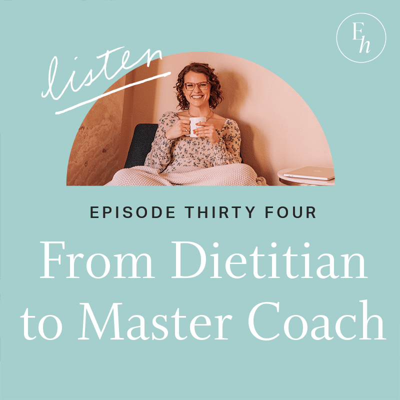 How I made the transition to coaching with no regrets about the time and expense it took to become a dietitian.